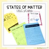 States of Matter (Solid, Liquid, Gas) Unit