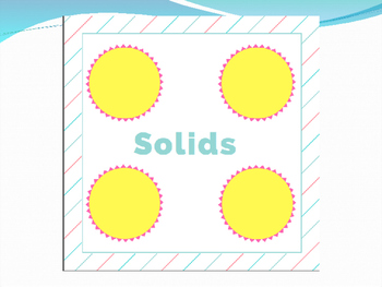 States of Matter- Solid, Liquid, and Gas