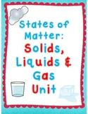 States of Matter: Solids, Liquids, & Gas Unit Printable & Digital