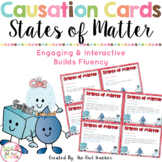 States of Matter Causation Cards