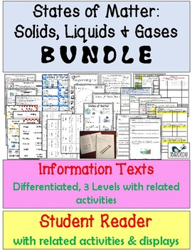 States of Matter. Information Texts. Differentiated. BUNDLE
