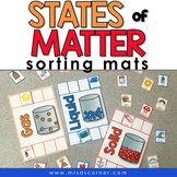 States of Matter Sorting Mats [3 mats included] | Solid Li