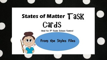 States of Matter Task Cards with QR Code