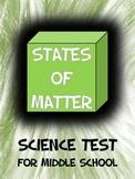 States of Matter Test