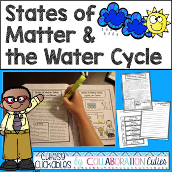 States of Matter & The Water Cycle Articles, Flip Books, Questions, & Assessment