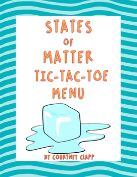 States of Matter Tic Tac Toe Choice Board