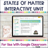 States of Matter Unit for Use With Google Classroom™ | Dis