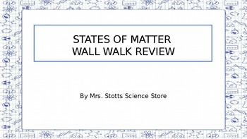 States of Matter Wall Walk Review Game