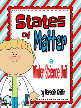States of Matter Winter Unit Experiments & Quiz Science 2nd Grade