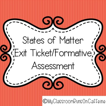 States of Matter activity assessment exit ticket