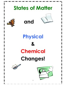 States of Matter and Chemical & Physical Changes!