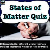 States of Matter and Phase Changes Quiz