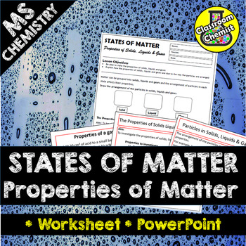 States Of Matter The Properties Of Matter By School Sciences Tpt