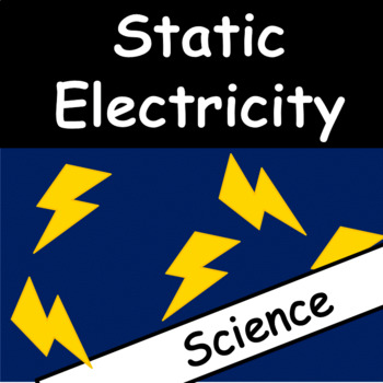 Static Electricity Unit: Science for Grades 3-5