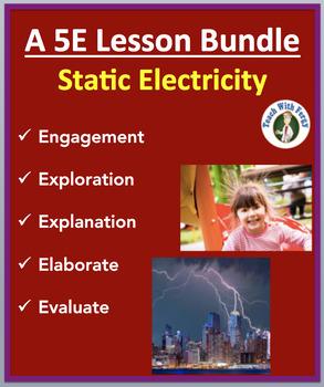 Static Electricity - Complete 5E Lesson Bundle