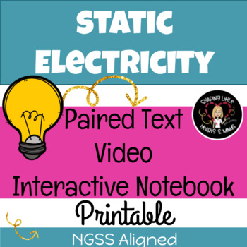 Static Electricity- Science Interactive Notebook & Journal