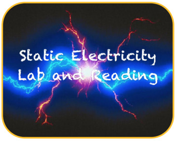 Static Electricity Reading and Lab