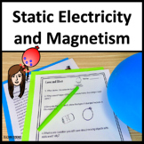 Static Electricity, Magnetism, and Cause and Effect Relationships NGSS 3-PS2-3