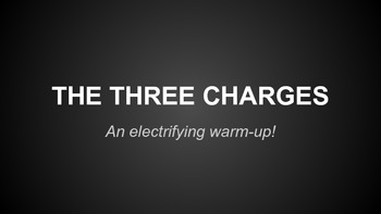 Static Electricity. The Three Charges Activity