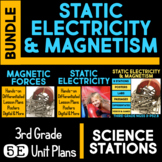 Static Electricity and Magnetism 5E & Science Station BUNDLE for Third Grade