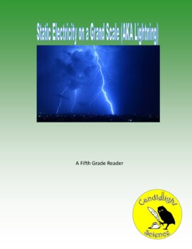 Static Electricity on a Grand Scale (750L) - Science Informational Text