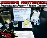 Station Activities: Intermolecular Forces - A set of 9 stations!
