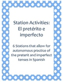 Station Activities: The Preterit and Imperfect in Spanish