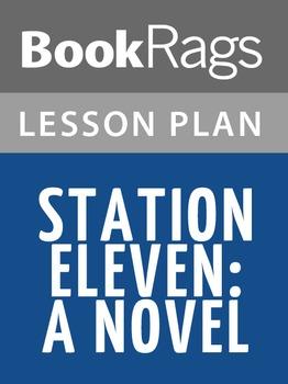 Station Eleven Lesson Plans