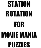 Station Rotation for Movie Mania Puzzles