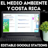 Cultural Stations: Medio Ambiente y Costa Rica - Spanish class Distance Learning