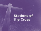 Stations of the Cross Powerpoint  (Catholic)