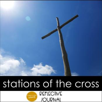 Stations of the Cross Reflective Journal
