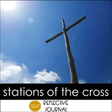 Stations of the Cross Reflective Journal: Lent
