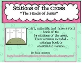 Stations of the Cross - The Hands Of Jesus