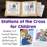 Stations of the Cross for Kids: 3 Booklets (Coloring, Reflections, and Prayers)