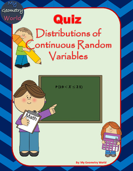 Statistcs Quiz: Distributions of Continuous Random Variables