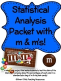 Statistical Analysis of a Standard Package of Plain m & m's Candy!