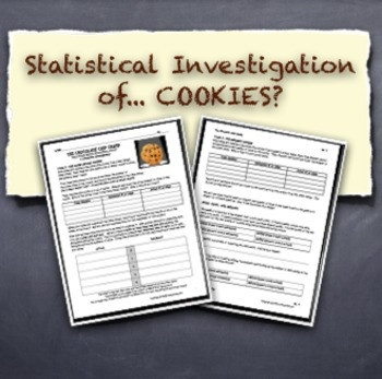 Statistical Investigation Graphing and Analyzing COOKIE Data!