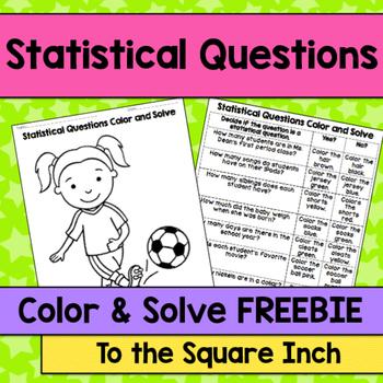 Statistical Questions Color and Solve No Prep Activities, CCS: 6.SP.1 *FREEBIE*