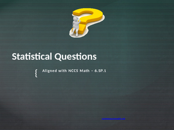 Statistical Questions Full Lesson Bundle - 6.SP.1