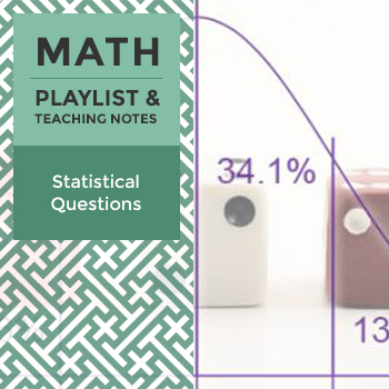 Statistical Questions - Playlist and Teaching Notes