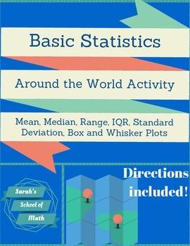 Basic Statistics Around the World Activity-Mean, Median, Range, IQR, St. Dev