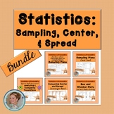 Statistics Bundle (Sampling, Center, & Spread)