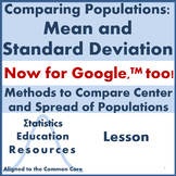 Compare Populations: Mean and Standard Deviation (Common Core Aligned Lesson)