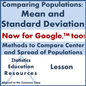 Compare Populations: Mean and Standard Deviation (Common Core Aligned Lesson)