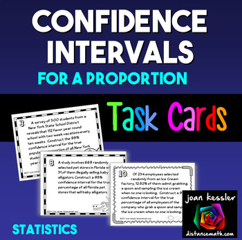 Statistics Confidence Intervals for a Proportion Applications Task Cards