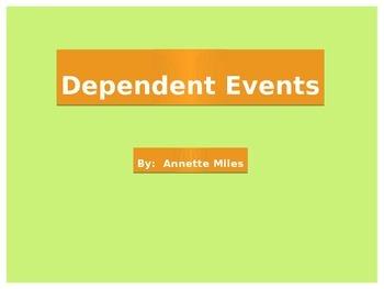 Statistics:  Dependent Events