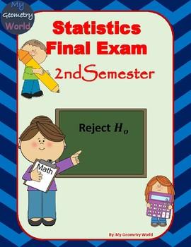 Statistics Final Exam: 2nd Semester Final Exam