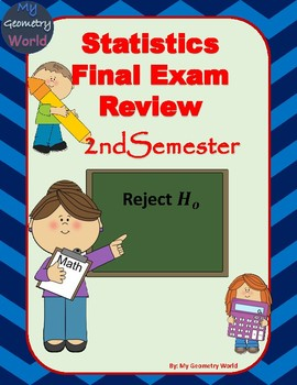 Statistics Final Exam Review: 2nd Semester Final Exam Review