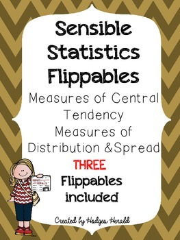 Statistics Flippables Measure of Central Tendency, Distrib
